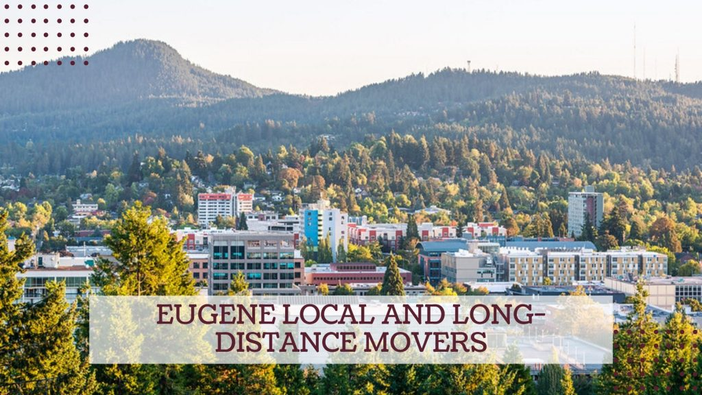 Eugene Local and Long-distance Movers