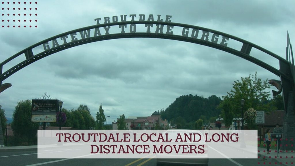 Troutdale Local and Long Distance Movers