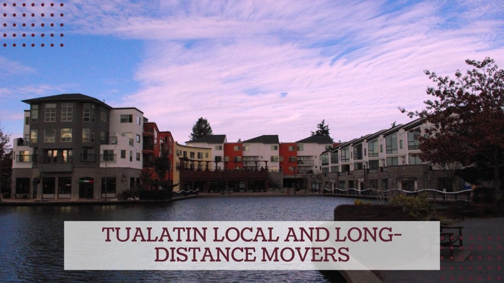 Tualatin Local and Long-distance Movers