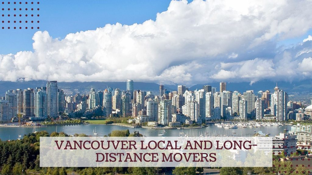 Vancouver Local and Long-distance Movers
