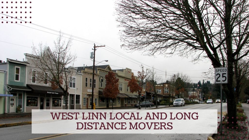 West Linn Local and Long Distance Movers