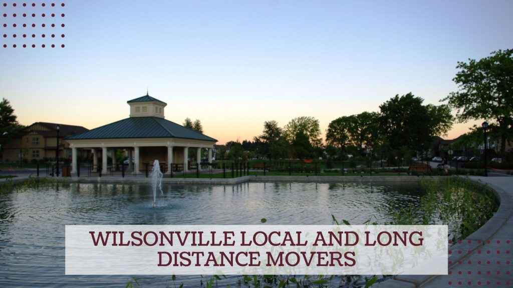 Wilsonville Local and Long Distance Movers